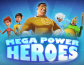 Mega Power Heroes