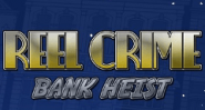 Reel Crime Bank Heist