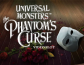Universal Monsters The Phantoms Curse