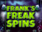 Franks Freak Spins