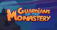Guardians of the Monastery