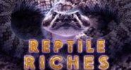 Reptile Riches