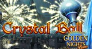 Crystall Ball Golden Nights